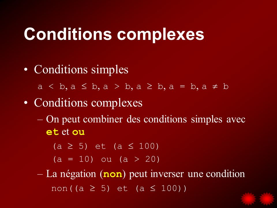 Conditions complexes Conditions simples Conditions complexes