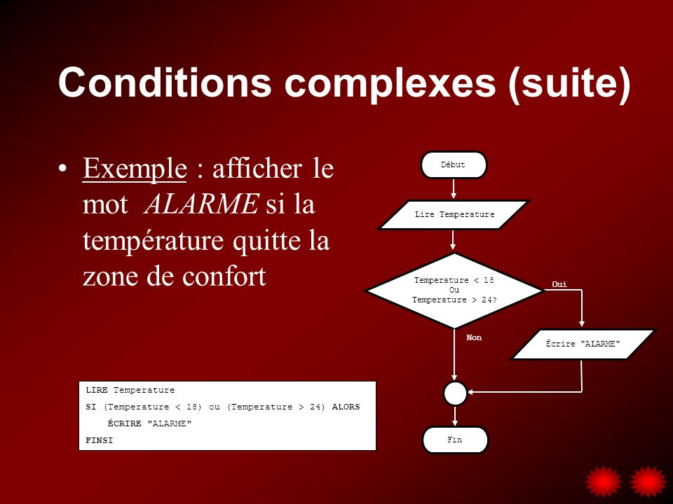 Conditions complexes (suite)