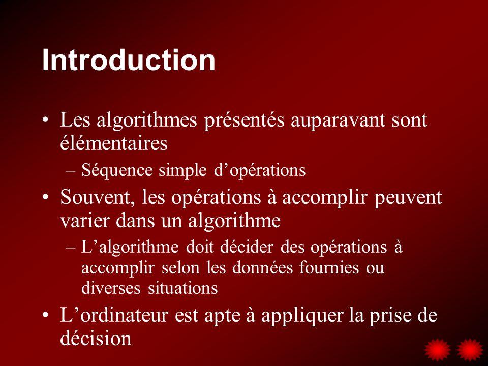 Introduction Les algorithmes présentés auparavant sont élémentaires