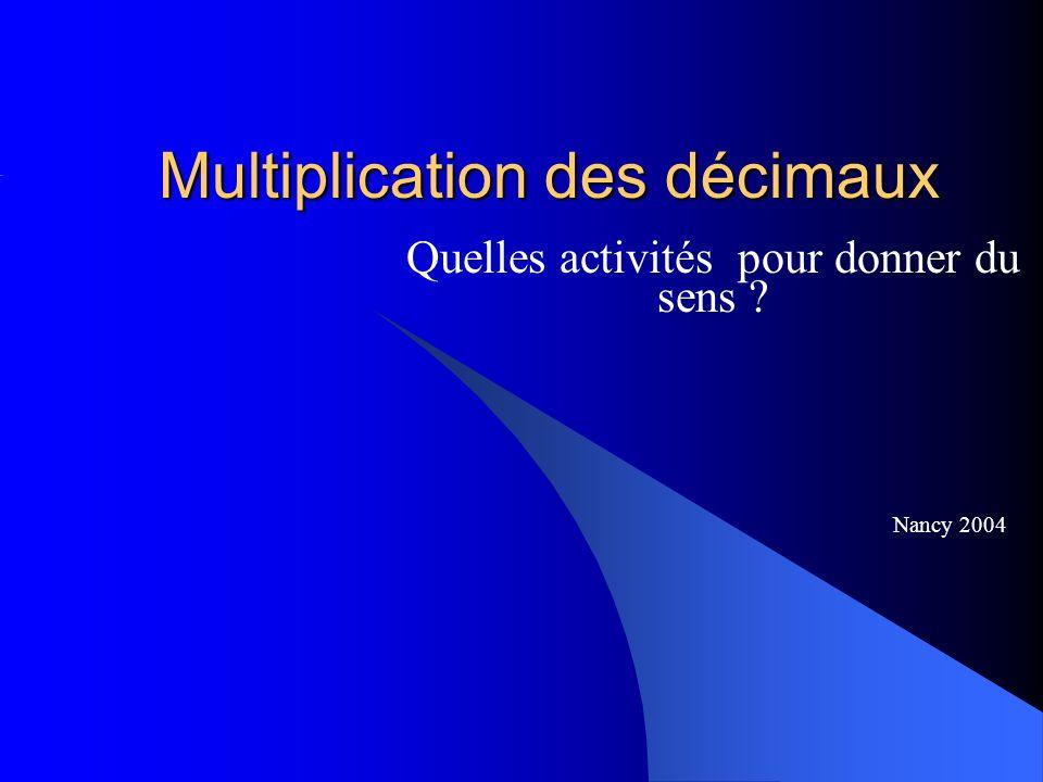 Multiplication des décimaux