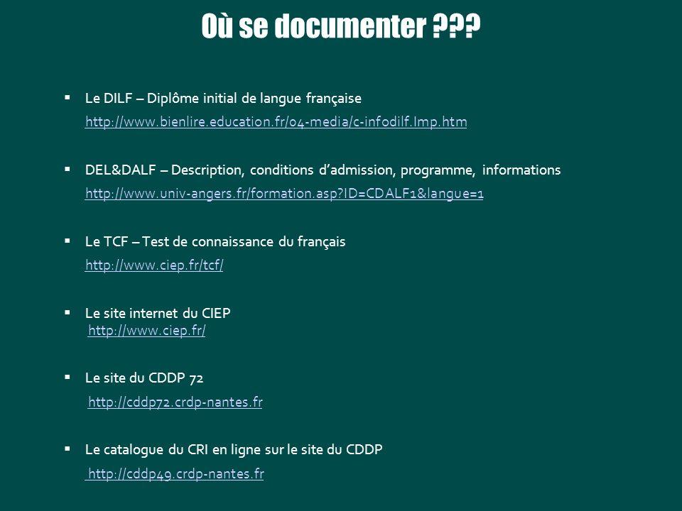 Où se documenter Le DILF – Diplôme initial de langue française