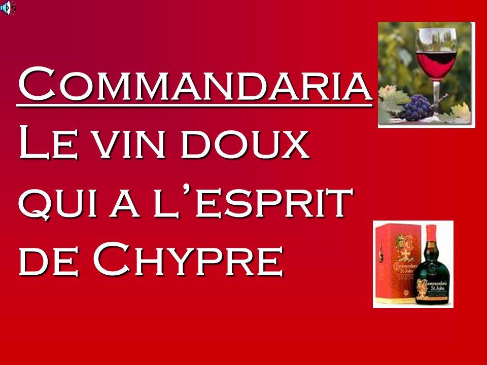 Commandaria Le vin doux qui a l'esprit de Chypre