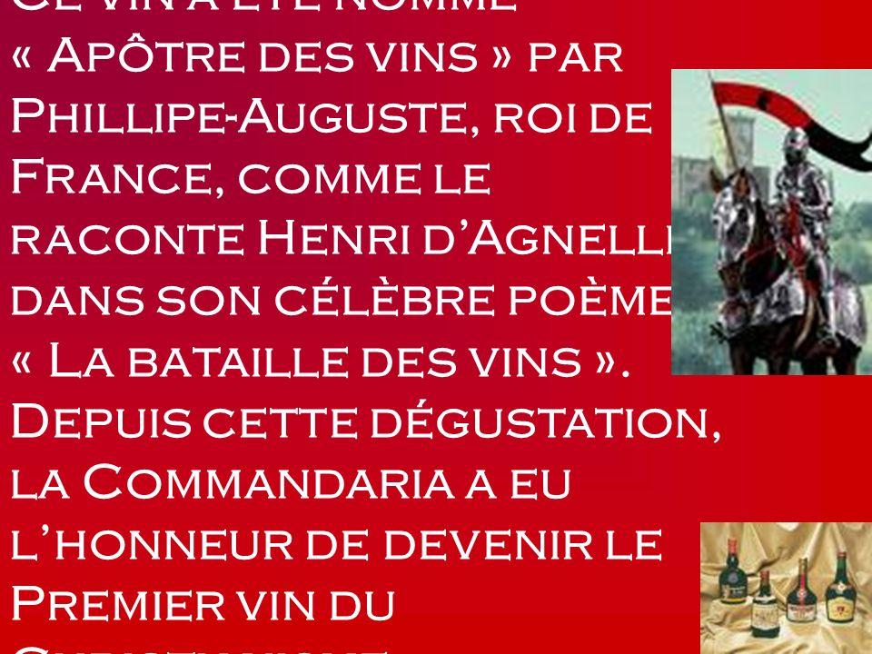 Ce vin a été nommé « Apôtre des vins » par Phillipe-Auguste, roi de France, comme le raconte Henri d'Agnelli dans son célèbre poème « La bataille des vins ».