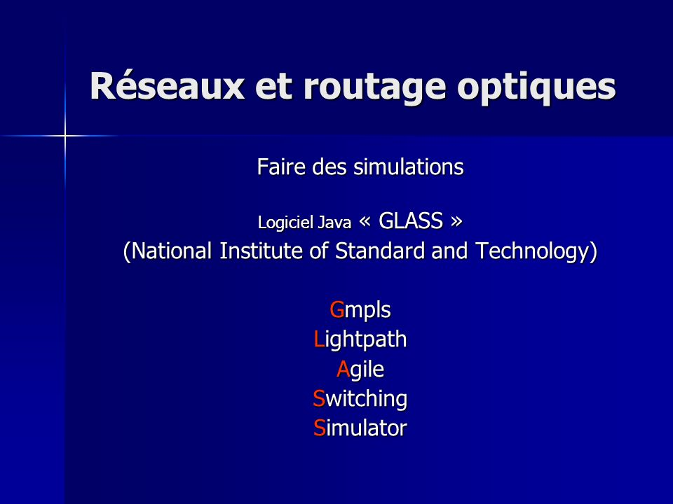 Réseaux et routage optiques