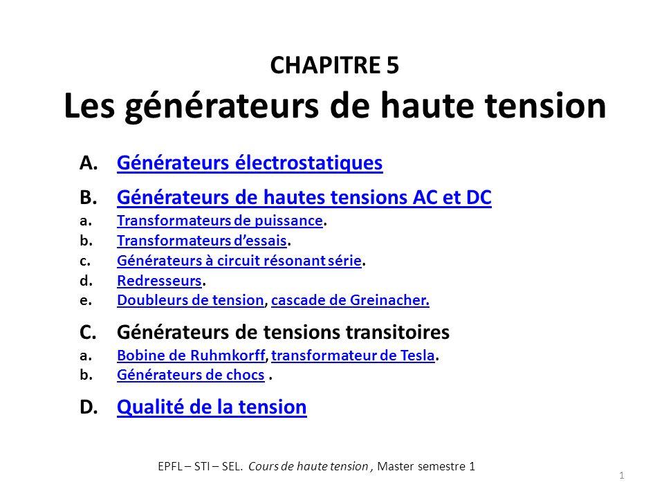 Chapitre 5 Les générateurs de haute tension