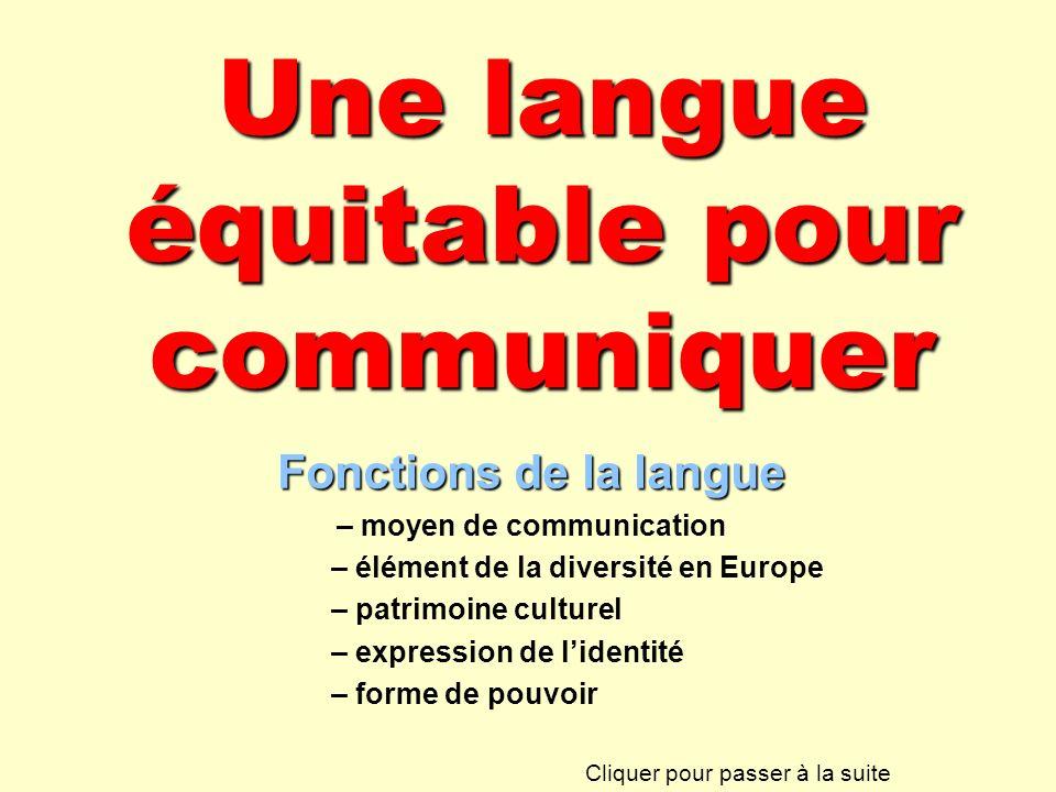 Une langue équitable pour communiquer