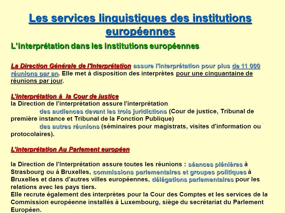 Les services linguistiques des institutions européennes