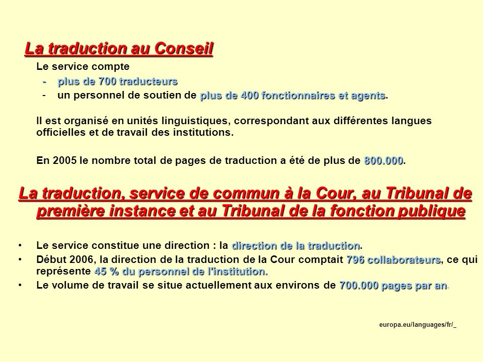 La traduction au Conseil