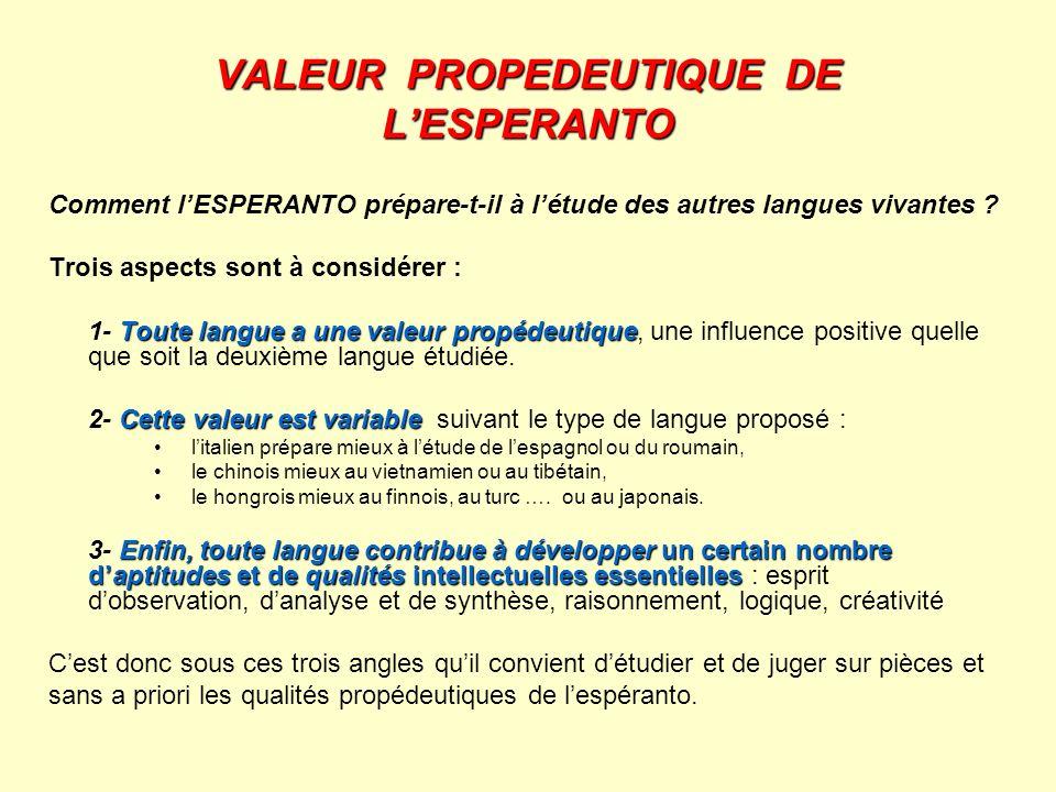 VALEUR PROPEDEUTIQUE DE L'ESPERANTO