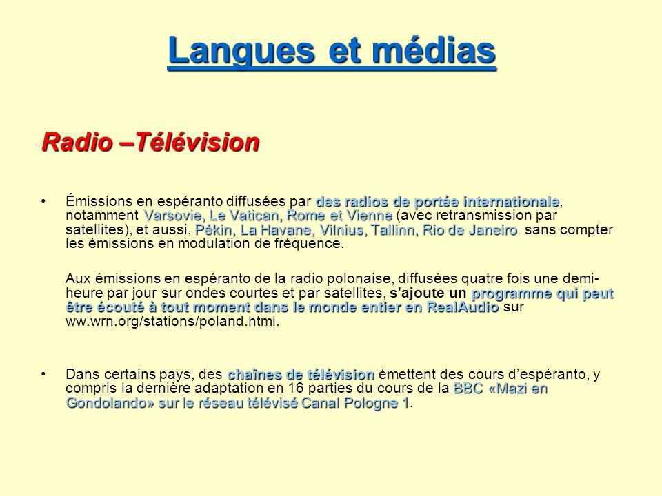 Langues et médias Radio –Télévision