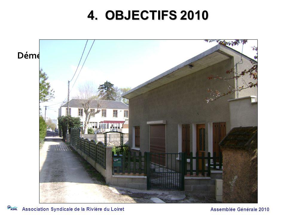 4. OBJECTIFS 2010 Déménagement des Bureau et du matériel