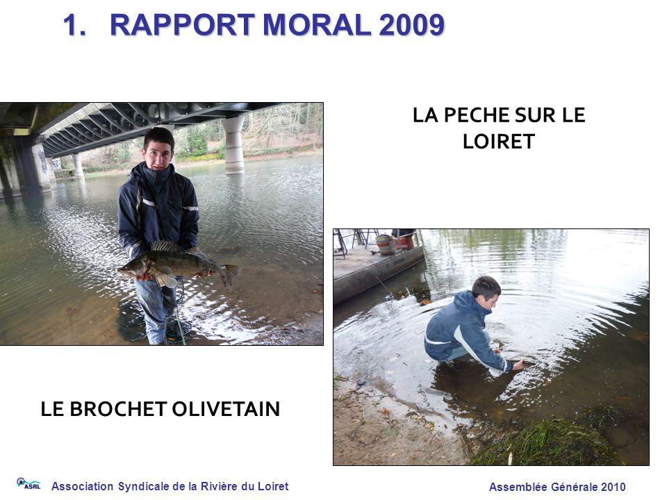 1. RAPPORT MORAL 2009 LA PECHE SUR LE LOIRET LE BROCHET OLIVETAIN