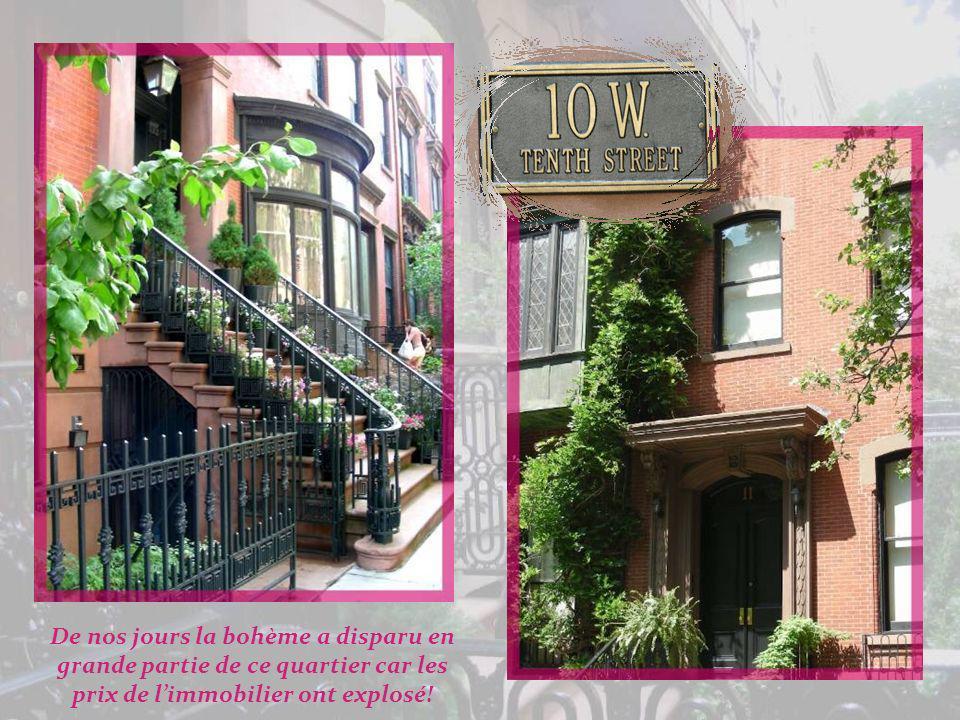 De nos jours la bohème a disparu en grande partie de ce quartier car les prix de l'immobilier ont explosé!