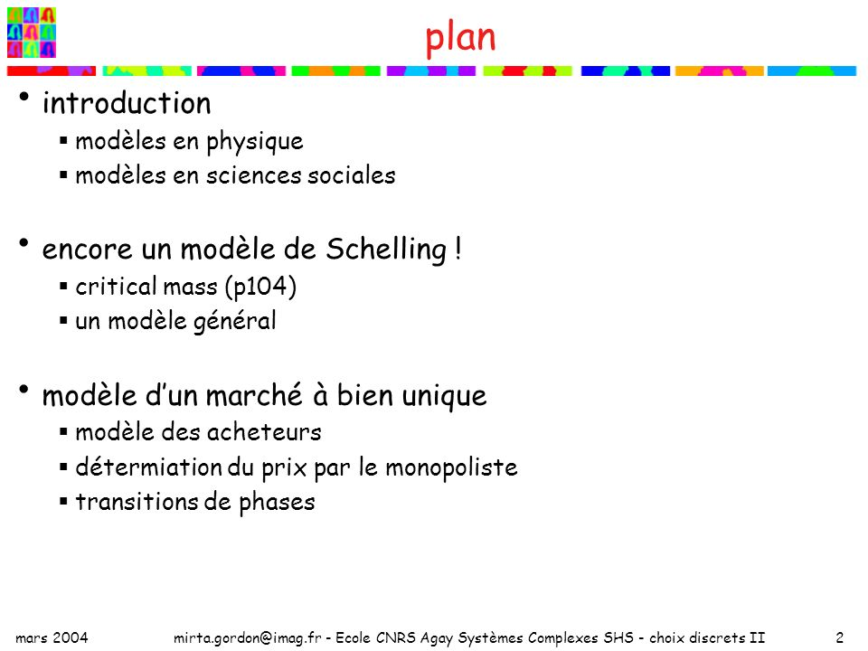 plan introduction encore un modèle de Schelling !