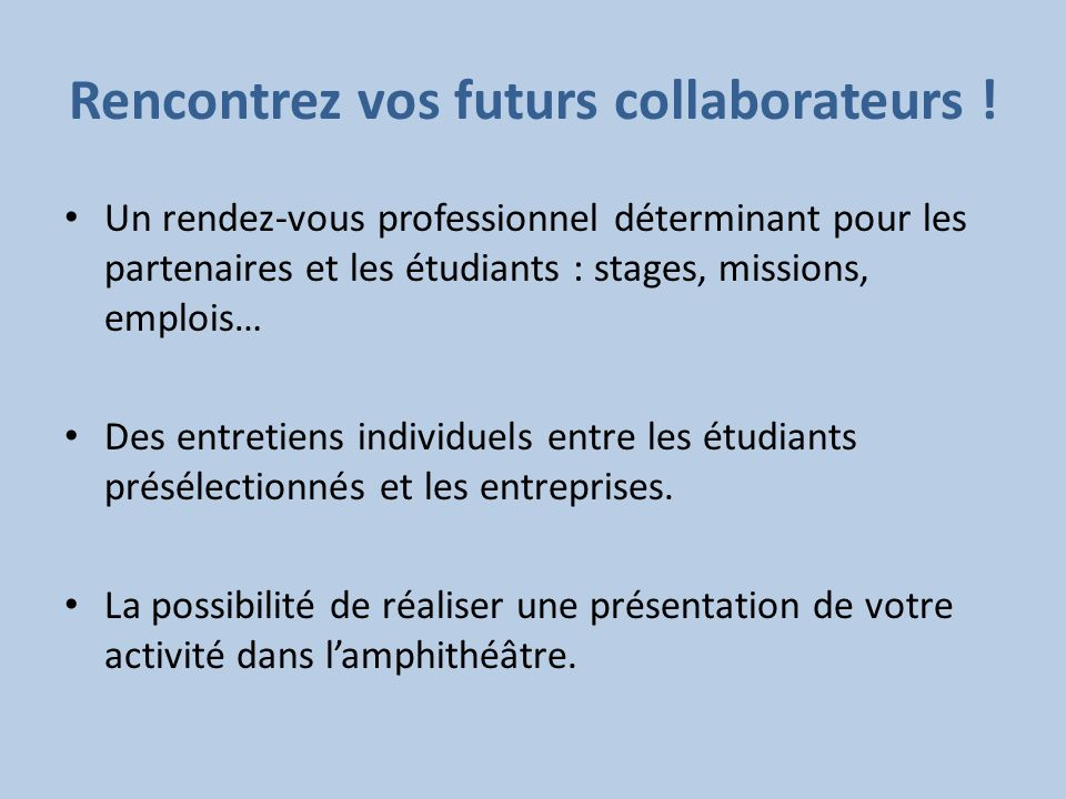 Rencontrez vos futurs collaborateurs !