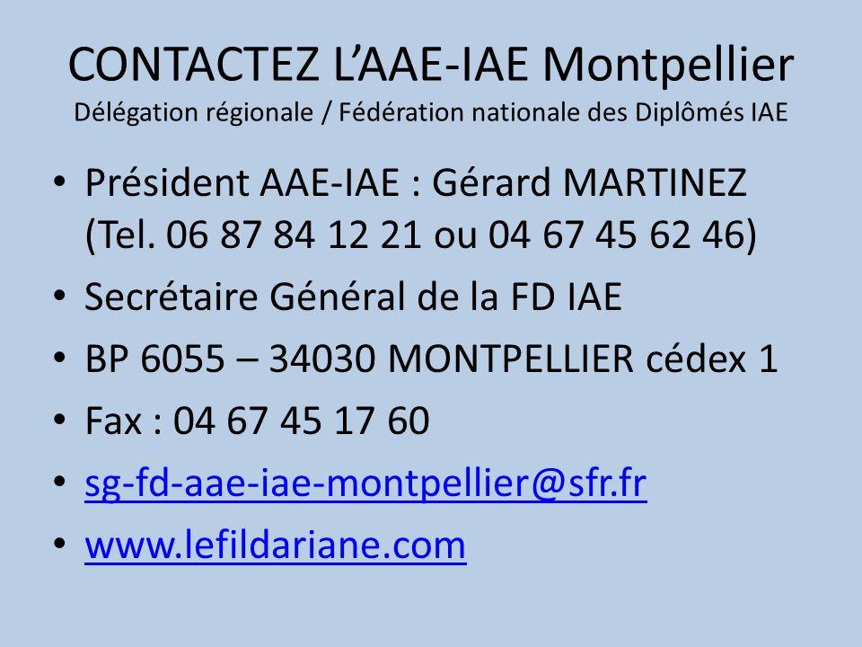 CONTACTEZ L'AAE-IAE Montpellier Délégation régionale / Fédération nationale des Diplômés IAE