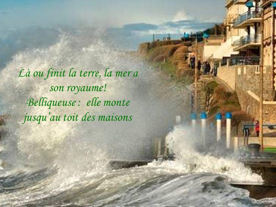 Là ou finit la terre, la mer a son royaume