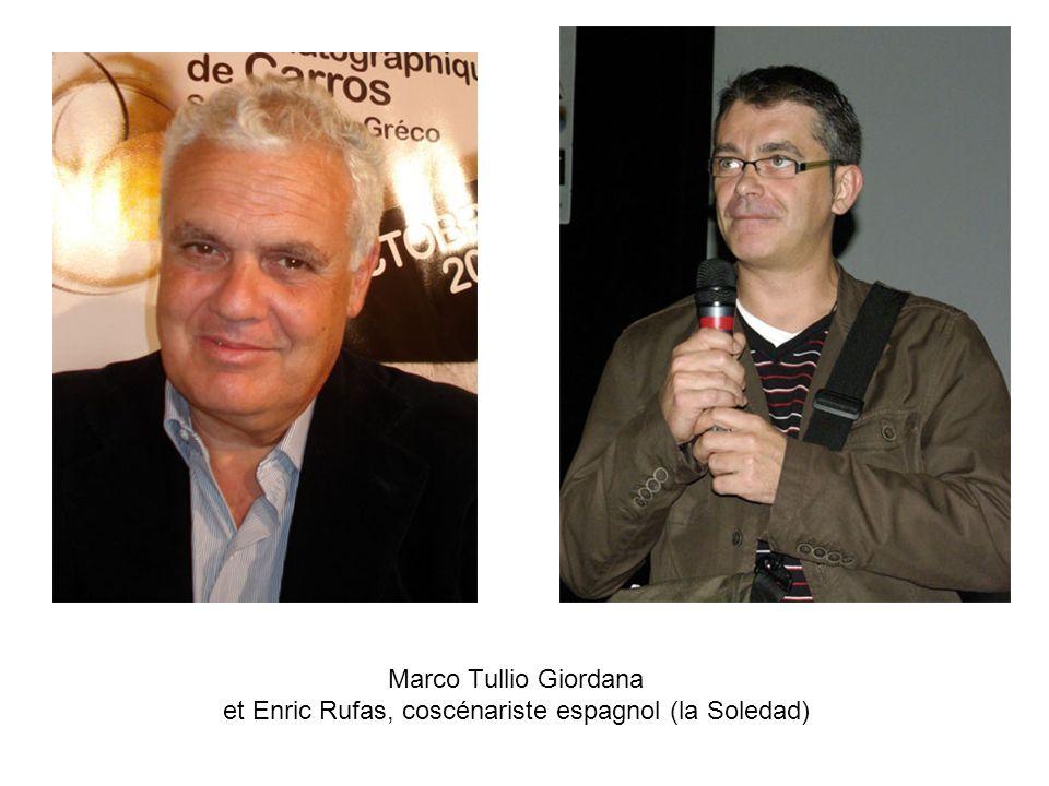 Marco Tullio Giordana et Enric Rufas, coscénariste espagnol (la Soledad)