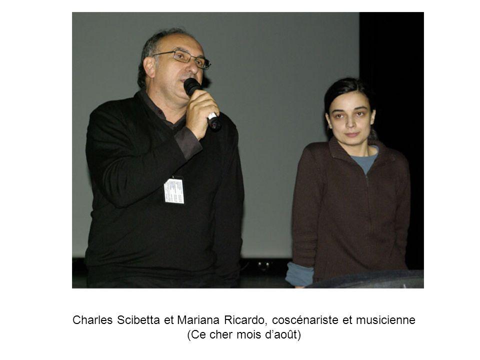 Charles Scibetta et Mariana Ricardo, coscénariste et musicienne (Ce cher mois d'août)