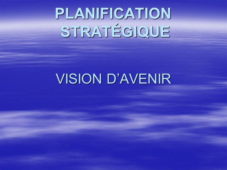 PLANIFICATION STRATÉGIQUE