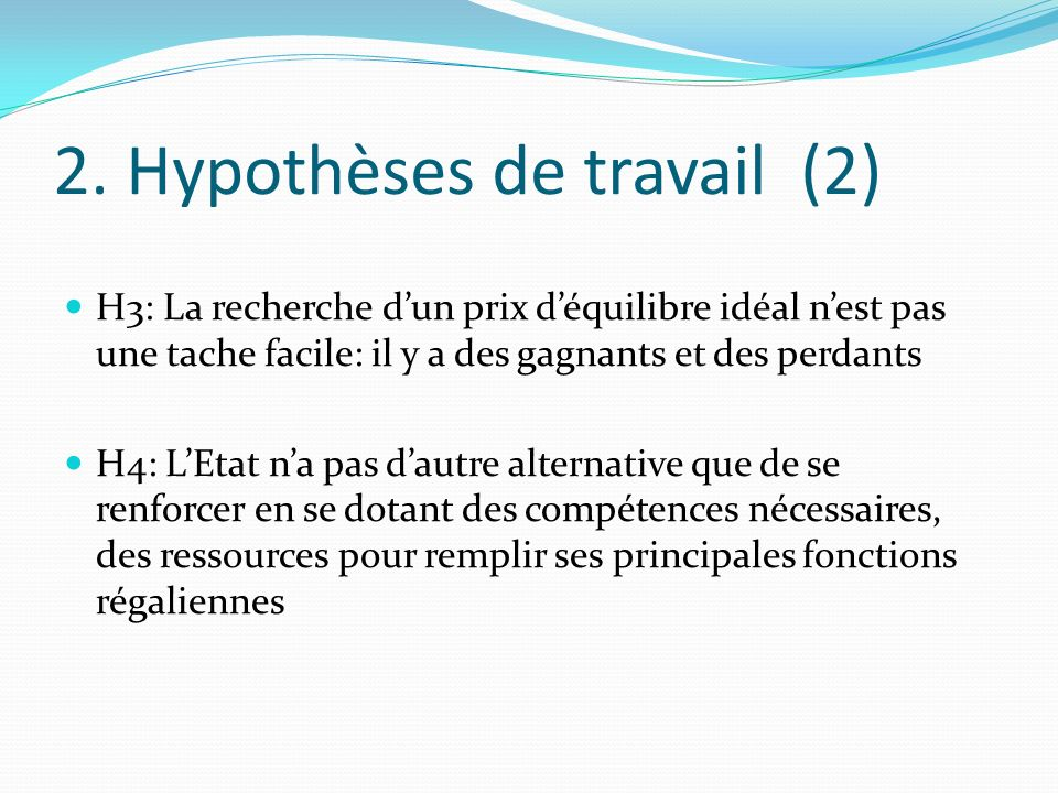 2. Hypothèses de travail (2)