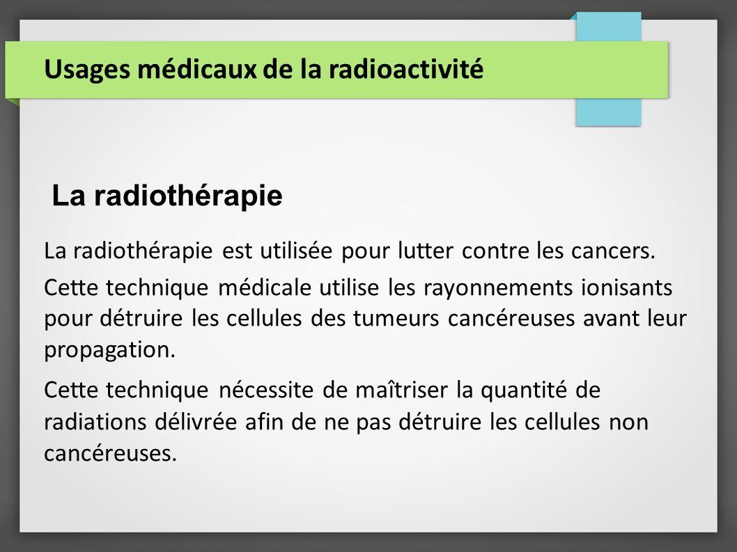 Usages médicaux de la radioactivité