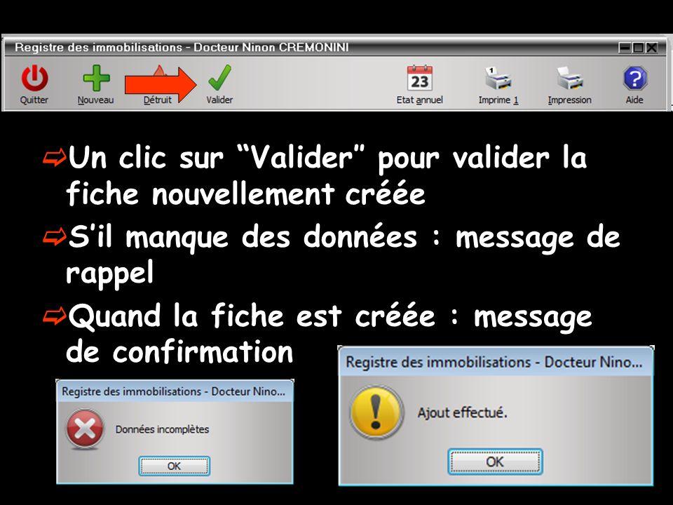 Un clic sur Valider″ pour valider la fiche nouvellement créée