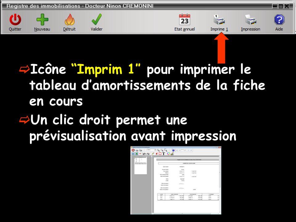 Icône Imprim 1″ pour imprimer le tableau d'amortissements de la fiche en cours