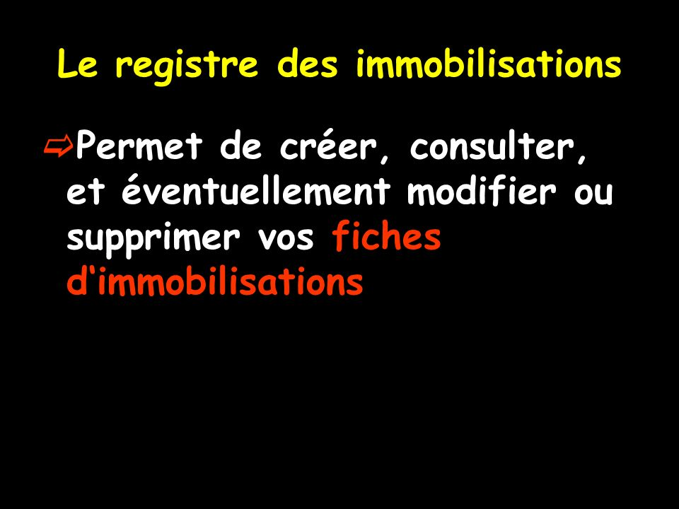 Le registre des immobilisations