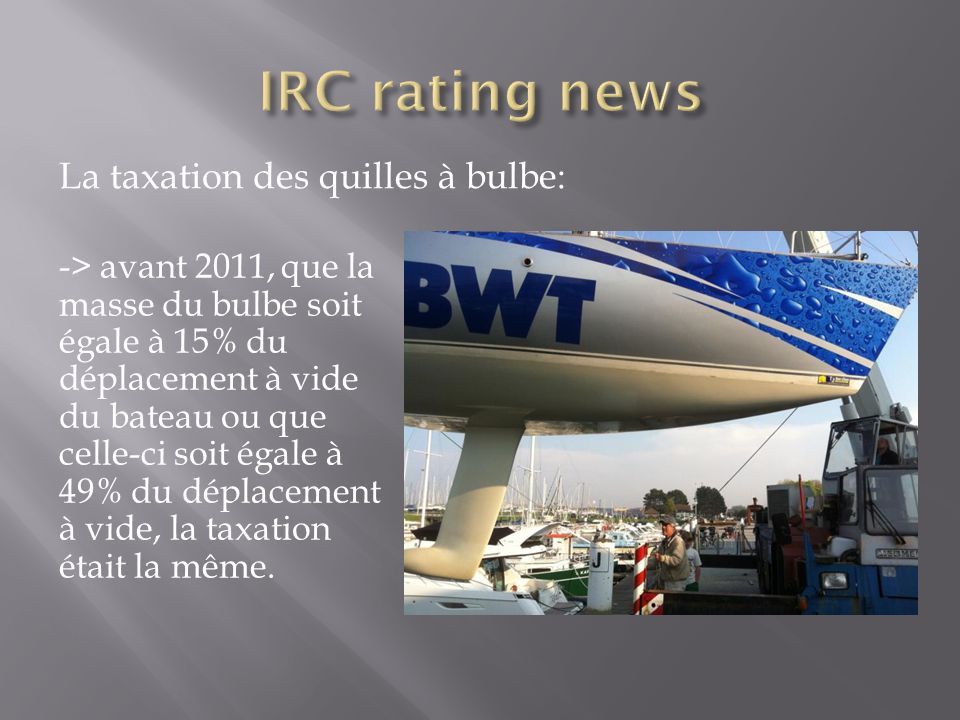 IRC rating news La taxation des quilles à bulbe: