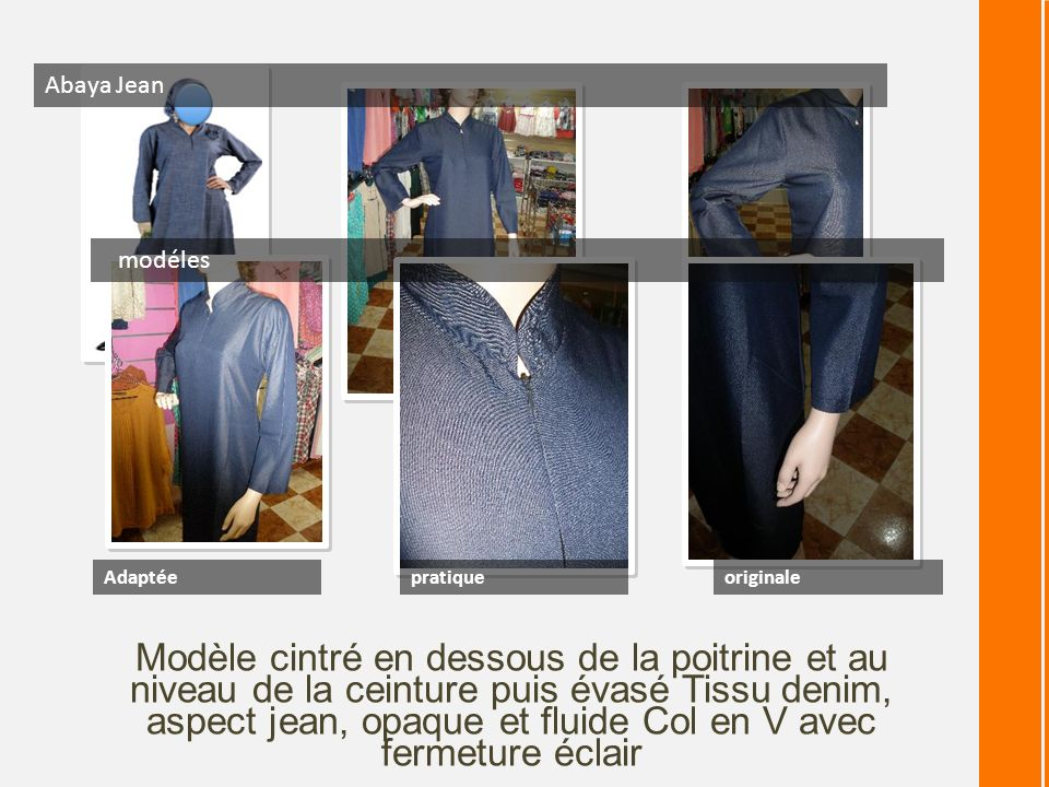 Abaya Jean modéles. Adaptée. pratique. originale.