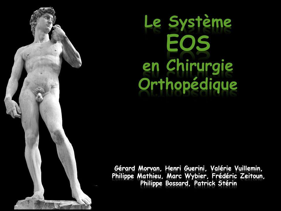Le Système EOS en Chirurgie Orthopédique