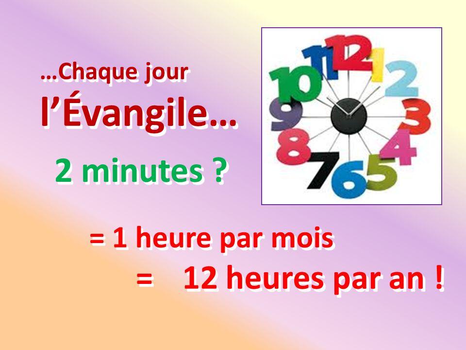 …Chaque jour l'Évangile…