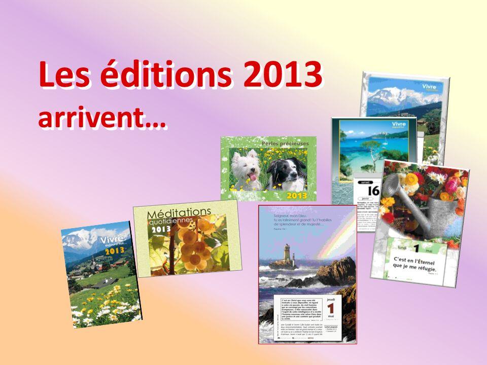 Les éditions 2013 arrivent…