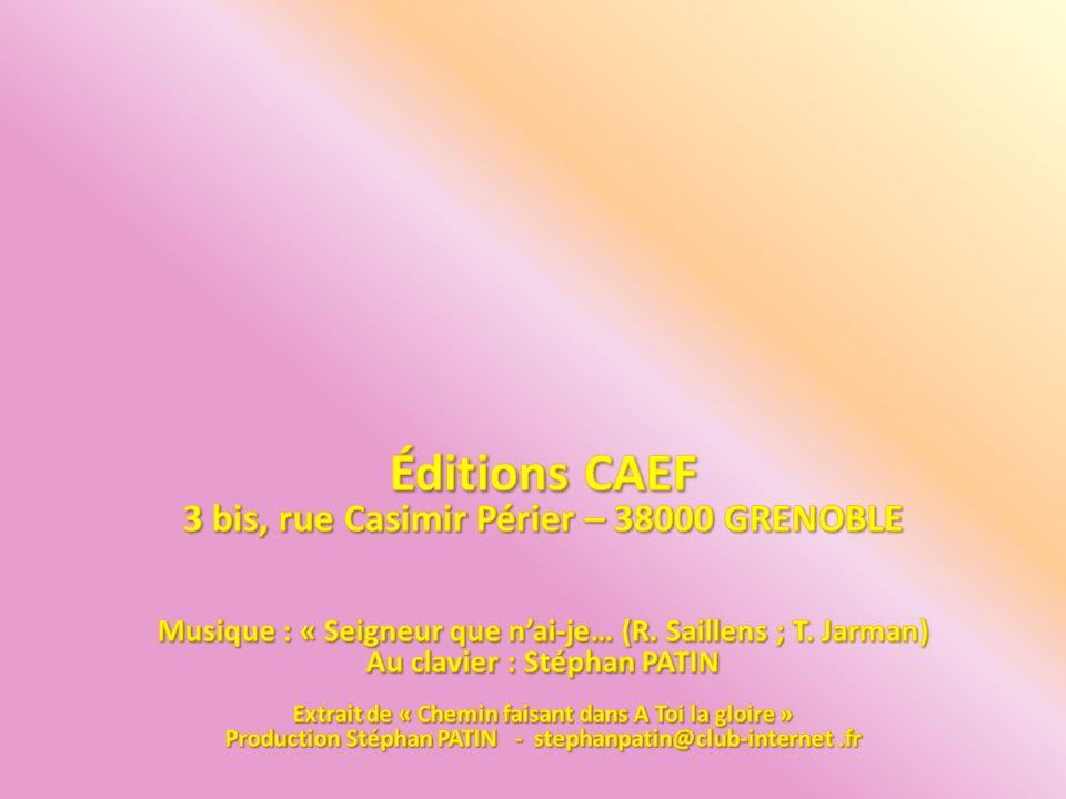 Éditions CAEF 3 bis, rue Casimir Périer – 38000 GRENOBLE