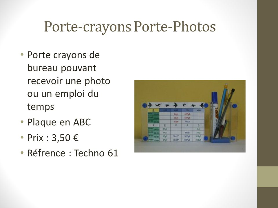 Porte-crayons Porte-Photos