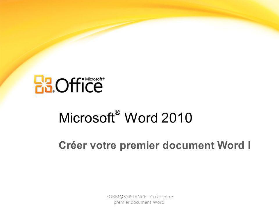 FORM@SSISTANCE Créer votre premier document Word I