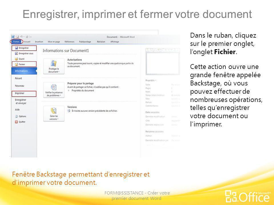 Enregistrer, imprimer et fermer votre document