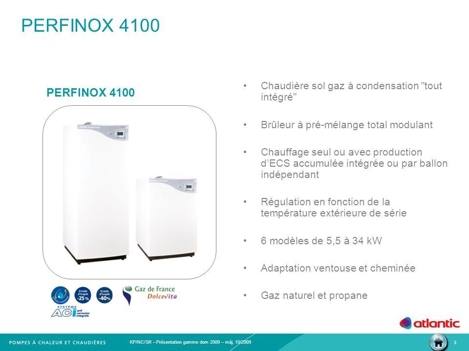 PERFINOX 4100 Chaudière sol gaz à condensation tout intégré Brûleur à pré-mélange total modulant.