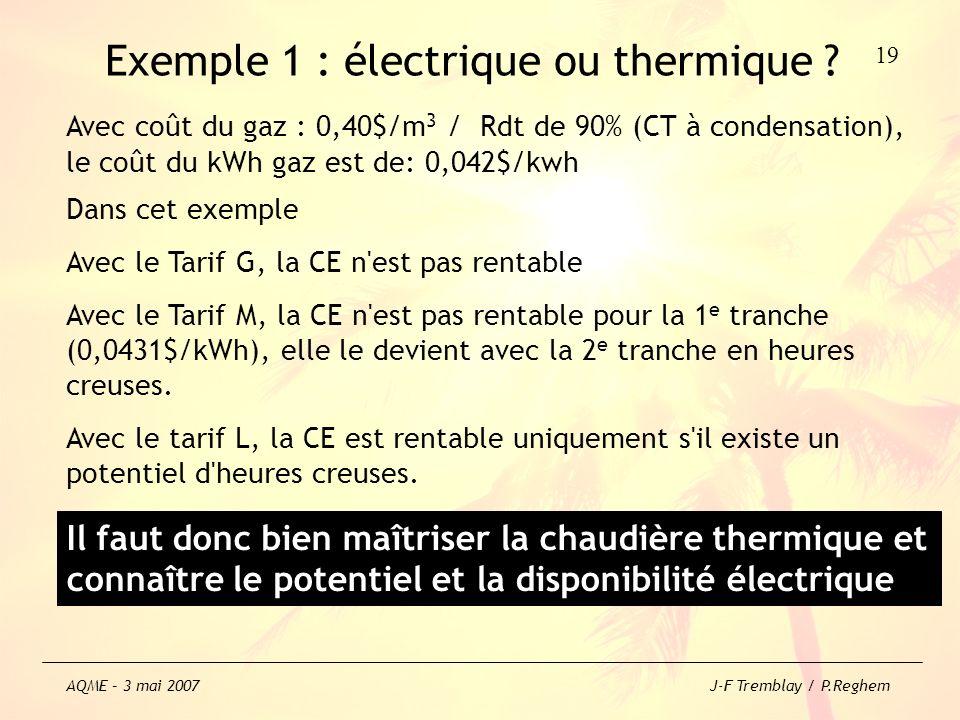 Exemple 1 : électrique ou thermique