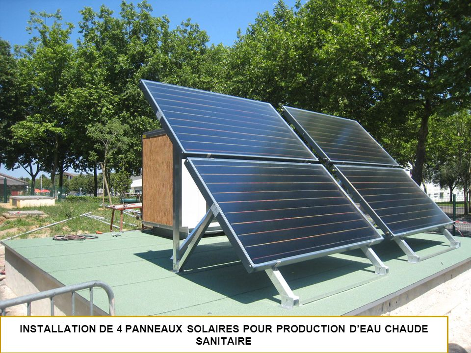 INSTALLATION DE 4 PANNEAUX SOLAIRES POUR PRODUCTION D'EAU CHAUDE SANITAIRE
