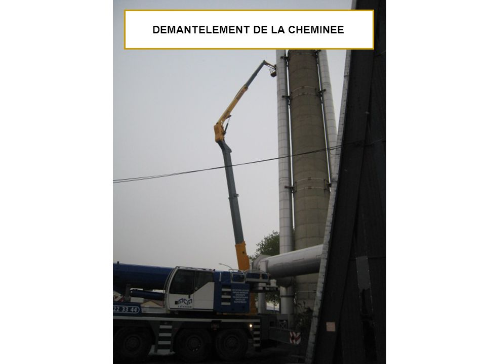 DEMANTELEMENT DE LA CHEMINEE