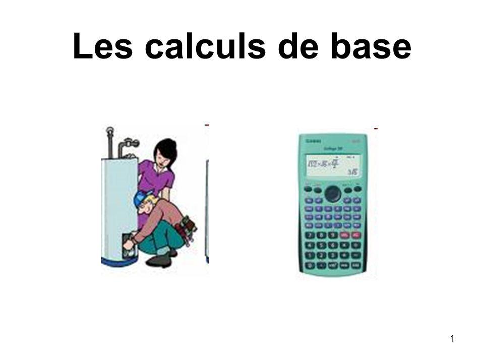 Les calculs de base