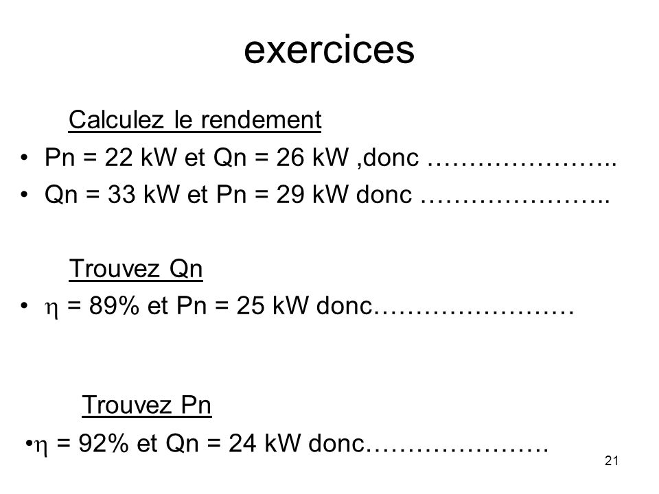 exercices Calculez le rendement Trouvez Pn