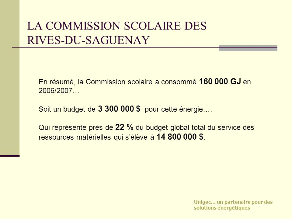 LA COMMISSION SCOLAIRE DES RIVES-DU-SAGUENAY