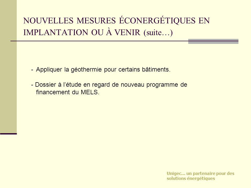 NOUVELLES MESURES ÉCONERGÉTIQUES EN IMPLANTATION OU À VENIR (suite…)