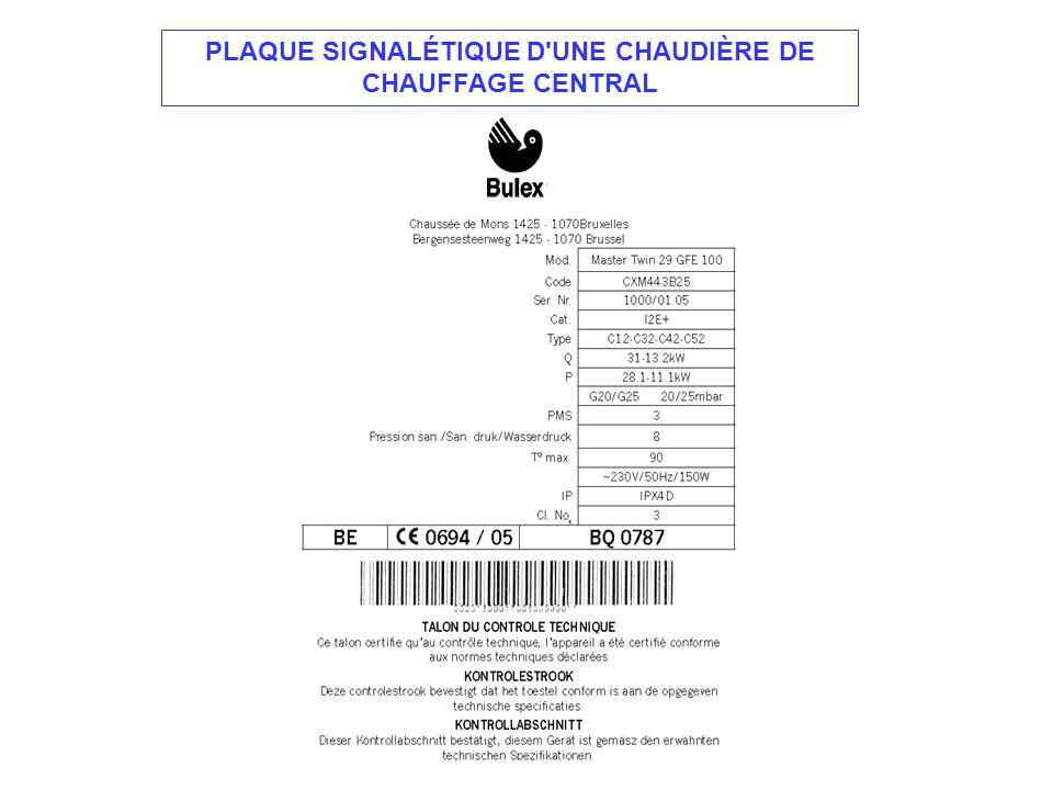 PLAQUE SIGNALÉTIQUE D UNE CHAUDIÈRE DE CHAUFFAGE CENTRAL