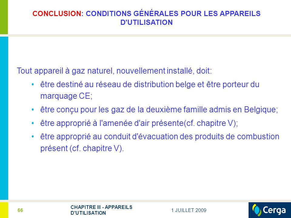 CONCLUSION: CONDITIONS GÉNÉRALES POUR LES APPAREILS D UTILISATION