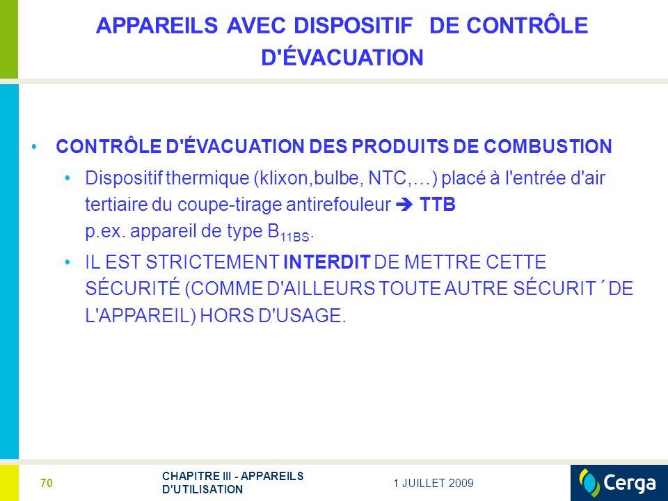 APPAREILS AVEC DISPOSITIF DE CONTRÔLE D ÉVACUATION