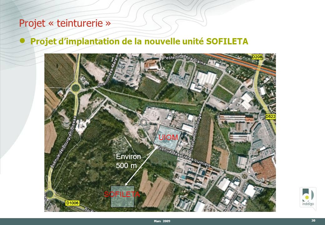 Projet « teinturerie » Projet d'implantation de la nouvelle unité SOFILETA.